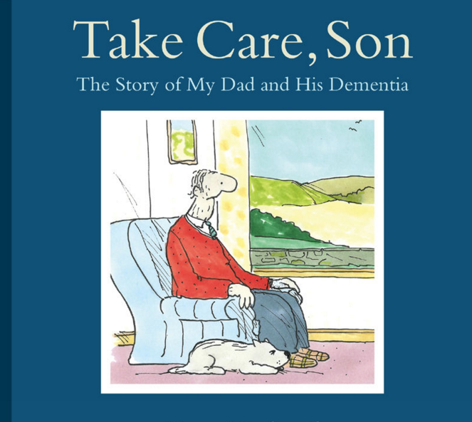 Take Care, Son by Tony Husband